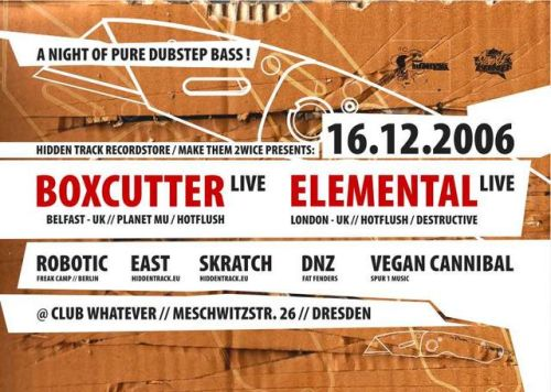 boxcutter & elemental @ whatever dresden