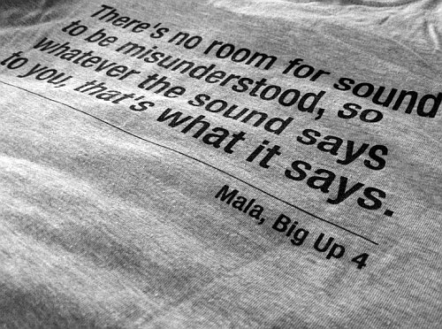 There is no room for sound to be misunderstood. Whatever the sound says to you, that's what it says.