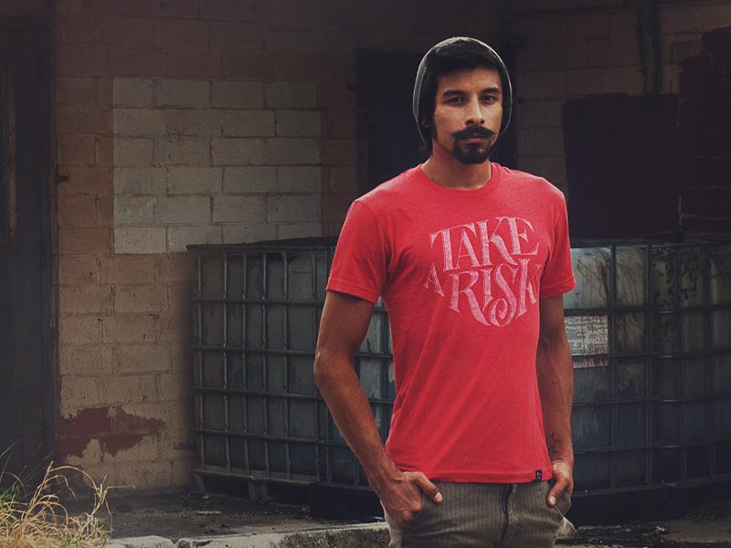 Take A Risk T-Shirt