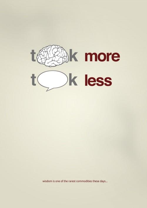 think more, talk less