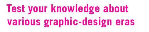 test your knowledge about graphic design